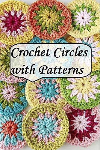 Circle crochet motifs with Patterns (English Edition)