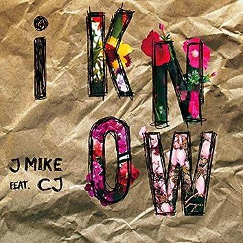 I Know (feat. CJ)