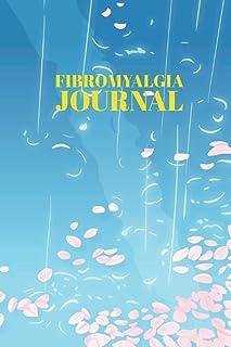 Fibromyalgia Journal: A Fibromyalgia Diary Journal Book to Log Pain Symptoms, Food Intake, Medications also Level of Inter...