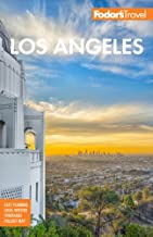 Fodor's Los Angeles: with Disneyland and Orange County (Full-color Travel Guide)