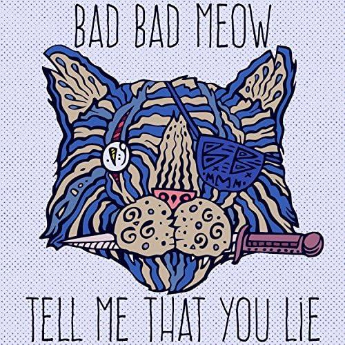 Bad Bad Meow