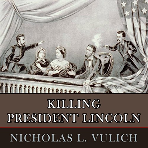 Killing President Lincoln audiobook cover art