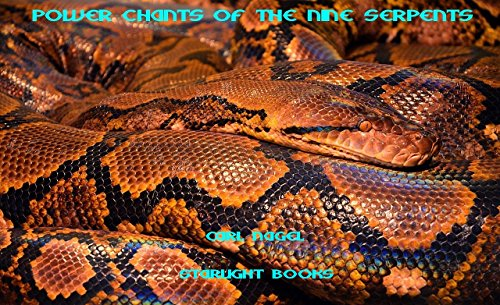 Power Chants of the Nine Serpents (English Edition)