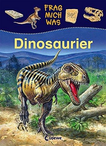 Frag mich was - Dinosaurier: Sachbuch für Kinder ab 5 Jahre