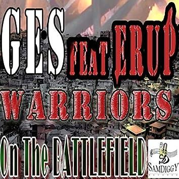Warriors On The Battlefield (feat. Ges & Erup)