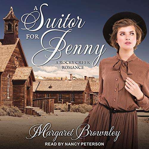 A Suitor for Jenny: Rocky Creek Romance, Book 2