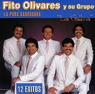La Gallina 12 Exitos by Fito Olivares