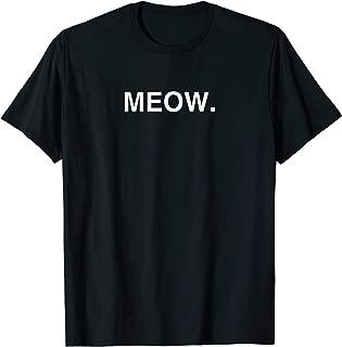 Meow Funny Minimalist Pet Kitten Cat Lover Gift T-Shirt