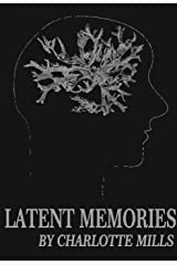 Latent Memories: Out of The Blue Part II Kindle Edition