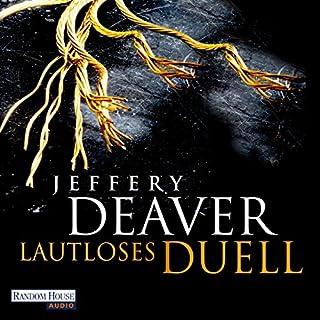 Lautloses Duell                   Autor:                                                                                                                                 Jeffery Deaver                               Sprecher:                                                                                                                                 Dietmar Wunder                      Spieldauer: 14 Std. und 17 Min.     783 Bewertungen     Gesamt 4,5