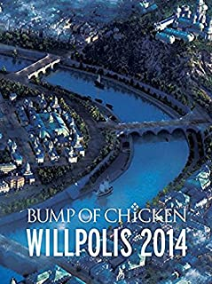 BUMP OF CHICKEN WILLPOLIS 2014(初回限定盤) [DVD]