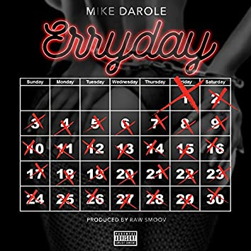 Erryday - Single