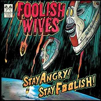 Stay Angry! Stay Foolish!