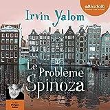 Le Problème Spinoza - Format Téléchargement Audio - 22,45 €