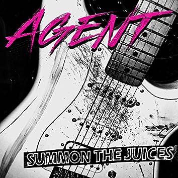 SUMMON THE JUICES