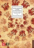 Cacería, sacrificio y poder en Mesoamérica. Tras las huellas de Mixcóatl Serpiente de Nube (Antropologia) (Spanish Edition)