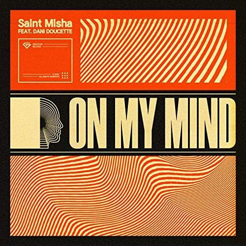 Saint Misha feat. Dani Doucette
