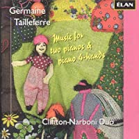 Tailleferre: Music for Two Pianos & Piano 4-Hands (2013-07-16)