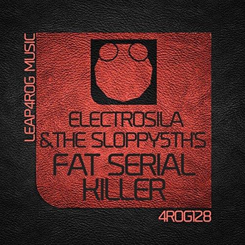 Fat Serial Killer (Original Mix)