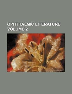 Ophthalmic Literature Volume 2