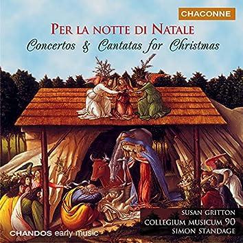 Per la Notte di Natale - Concertos and Cantatas for Christmas