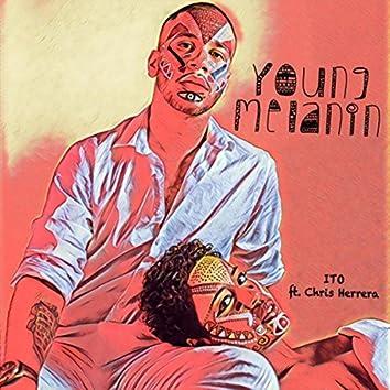Young Melanin (feat. Chris Herrera)