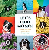 Let's Find Momo!: A Hide-and-Seek Board Book (English Edition)
