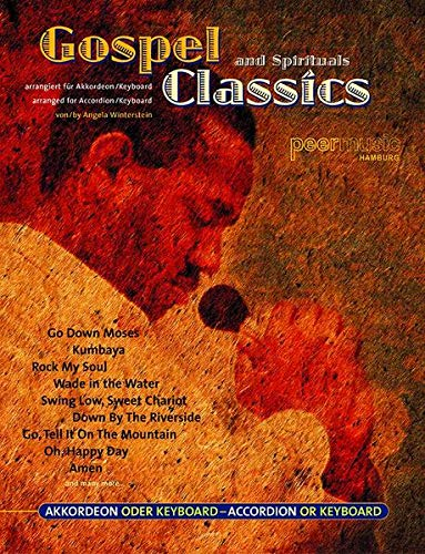 Gospel And Spirituals Classics. Partituras para Acordeón, Teclado