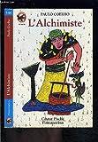 L'alchimiste - - science-fiction/fantastique, senior des 11/12 ans - Flammarion Jeunesse Pere Castor - 01/01/1996