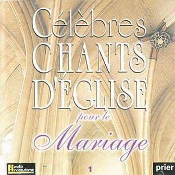 Célèbres chants d'église pour le Mariage, Vol. 1