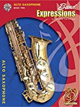 Band Expressions, Book Two Student Edition: Alto Saxophone, Book & CD (Expressions Music Curriculum(tm)) by Robert W. Smith (2005-06-01)