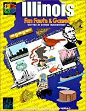 Illinois: Fun Facts and Games (Fun Facts & Games)