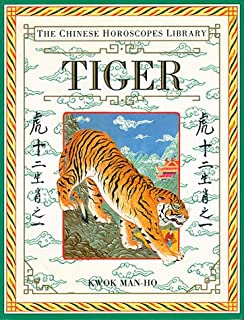 Tiger (The Chinese Horoscopes Library)