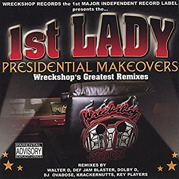 Presidential Makeovers