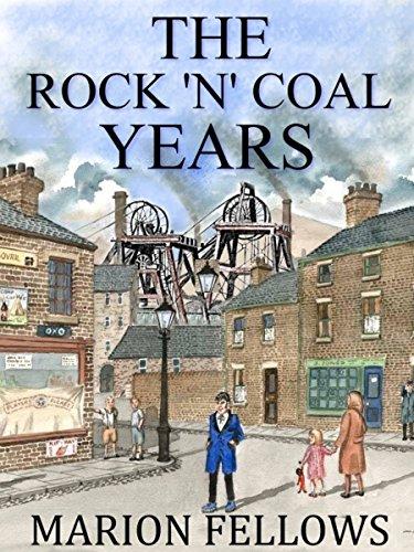 The Rock 'n' Coal Years (English Edition)