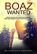 Boaz Wanted: Christian Living and Relationships