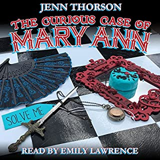 The Curious Case of Mary Ann                   By:                                                                                                                                 Jenn Thorson                               Narrated by:                                                                                                                                 Emily Lawrence                      Length: 7 hrs and 36 mins     9 ratings     Overall 4.4