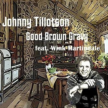 Good Brown Gravy (feat. Wink Martindale)