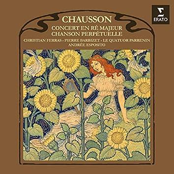 Chausson: Chanson perpétuelle, Op. 37 & Concert, Op. 21