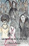 Los demonios de la calle Goya: Una historia sanadora de buenas intenciones y malas acciones