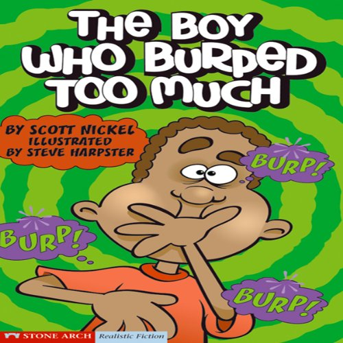 The Boy Who Burped Too Much audiobook cover art