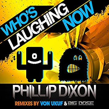 Who's Laughing Now - Single