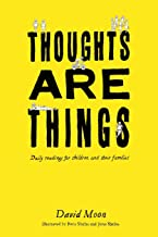 Thoughts Are Things: Daily readings for children and their families