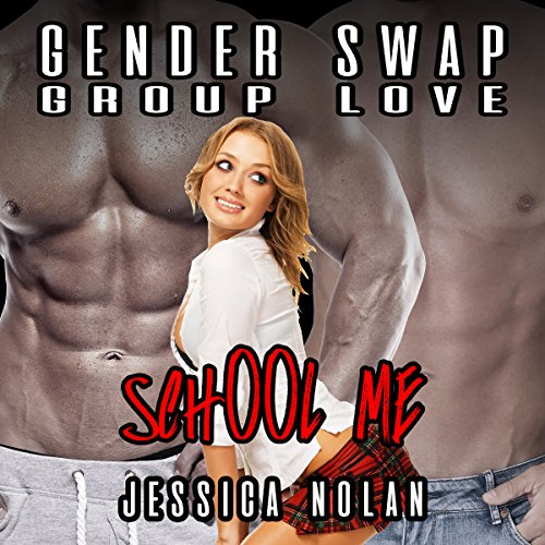 Gender Swap Group Love: School Me  By  cover art