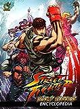 Street Fighter: World Warrior Encyclopedia...
