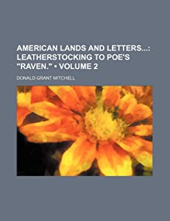 """American Lands and Letters (Volume 2); Leatherstocking to Poe's """"Raven."""""""