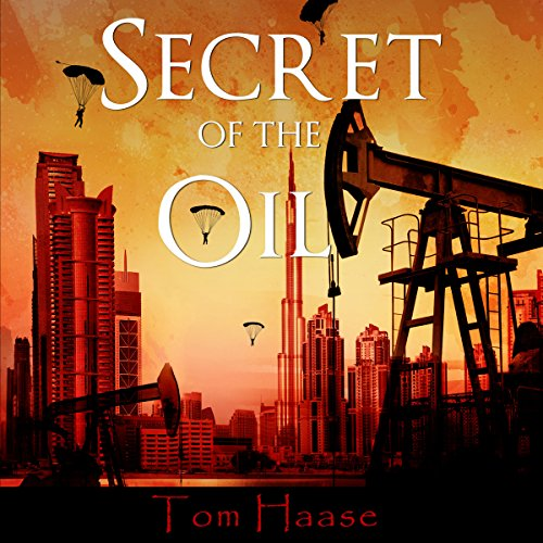 Secret of the Oil audiobook cover art