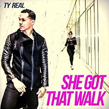 She Got That Walk
