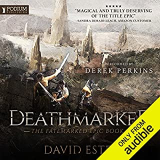 Deathmarked     The Fatemarked Epic, Book 4              Written by:                                                                                                                                 David Estes                               Narrated by:                                                                                                                                 Derek Perkins                      Length: 23 hrs and 57 mins     7 ratings     Overall 5.0