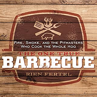 The One True Barbecue audiobook cover art
